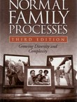 Normal Family Processes. Growing Diversity and Complexity (3.Ed.)