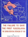 The Failure to Save the First Yugoslavia: The Serbo-Croatian Sporazum of 1939