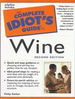 The Complete Idiot's Guide to Wine (2.izd.)