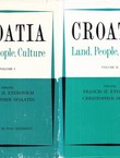 Croatia. Land, People, Culture I-II