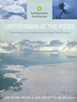 Smithsonian at the Poles. Contributions to International Polar Year Science