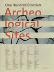 One Hundred Croatian Arheological Sites