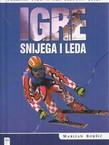 Igre snijega i leda. Chamonix 1924. - Salt Lake City 2002.