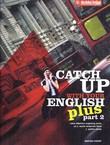 Catch Up with Your English Plus 2. Radna bilježnica
