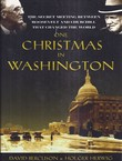 One Christmas in Washington. The Secret Meeting Between Roosevelt and Churchill That Changed the World
