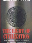The Light of Civilization. How the Vision of God has Inspired all the Great Civilizations