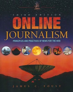 Online Journalism. Principles and Practices of News for the Web (3.Ed.)
