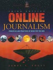Online Journalism. Principles and Practices of News for the Web (3rd Ed.)