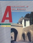 Architecture in Los Angeles. A Compleat Guide