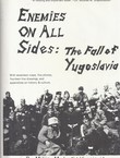 Enemies on all Sides: The Fall of Yugoslavia