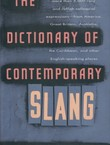 The Dictionary of Contemporary Slang