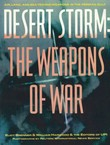 Desert Storm: The Weapons of War