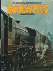 The Pictorial Encyclopedia of Railways