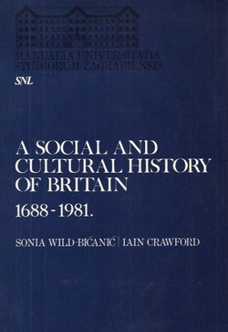 A Social and Cultural History of Britain 1688-1981.