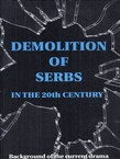 Demolition of Serbs in the 20th Century
