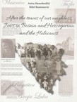 After the Traces of Our Neighbors: Jews in Bosnia and Hezegovina and the Holocaust