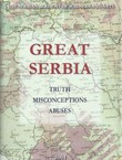 Great Serbia. Truth, Misconceptions, Abuses
