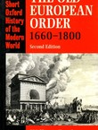 The Old European Order 1660-1800 (2.Ed.)