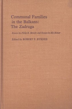 Communal Families in the Balkans: The Zadruga