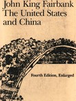 The United States and China (4th Ed.)