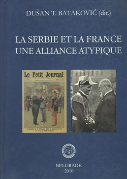 La Serbie et la France. Une alliance atypique