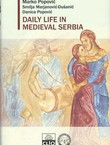 Daily Life in Medieval Serbia