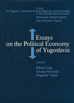 Essays on the Political Economy of Yugoslavia
