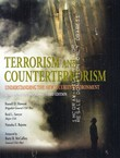 Terrorism and Counterterrorism. Understanding the New Security Environment (3rd Ed.)