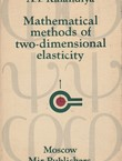 Mathematical Methods of Two-Dimensional Elasticity
