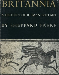 Britannia. A History of Roman Britain (History of the Provinces of the Roman Empire)