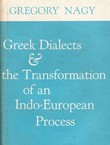 Greek Dialects & the Transformation of an Indo-European Process
