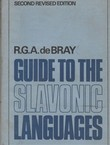 Guide to the Slavonic Languages (2nd Ed.)