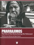 Pharrajimos. The Fate of the Roma During the Holocaust