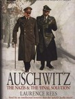 Auschwitz. The Nazis & the Final Solution