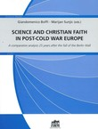 Science and Christian Faith in Post-Cold War Europe