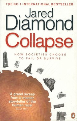 Collapse. How Societies Choose to Fail or Survive