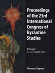 Proceedings of the 23rd International Congress of Byzantine Studies