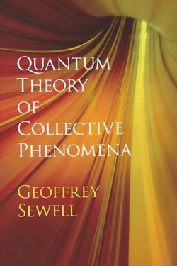 Quantum Theory of Collective Phenomena