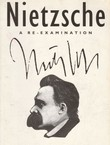 Nietzsche. A Re-examination
