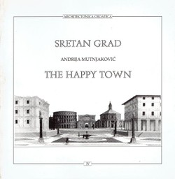 Sretan grad / The Happy Town