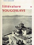 Litterature yougoslave (Europe 7-8/1965)