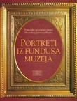 Portreti iz fundusa Muzeja / Portraits from the Holdings of the Museum