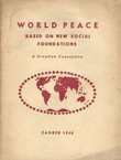 World Peace Based on New Social Foundation. A Croatian Conception