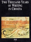 Two Thousand Years of Writing in Croatia