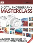 Digital Photography. Masterclass