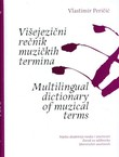 Višejezični rečnik muzičkih termina / Multilingual Dictionary of Musical Terms