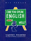 Can You Speak English Well? Najčešće pogreške hrvatskih govornika u engleskom jeziku
