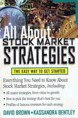 All About Stock Market Strategies. The Easy Way to Get Started
