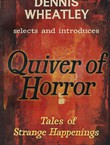 Quiver of Horror. Tales of Strange Happenings