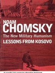 The New Military Humanism. Lessons from Kosovo
